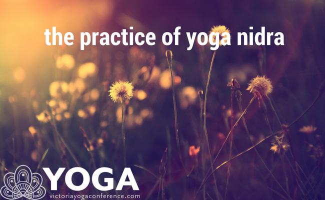 The Practice of Yoga Nidra