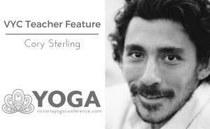 Cory Sterling is a lawyer teaching the 2017 Victoria Yoga Conference