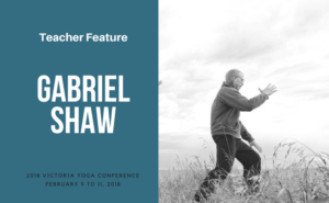 Gabe Shaw teaches at the Victoria Yoga Conference