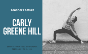 Carly Greene Hill teaches at the Victoria Yoga Conference