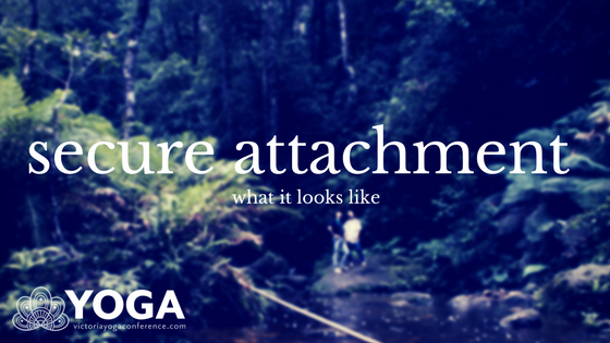 Secure Attachment: What It Looks Like